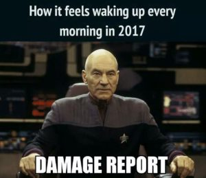 Waking up in 2017 be like: Picard - Damage Report!